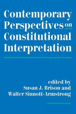 Contemporary Perspectives On Constitutional Interpretation (Paperback)