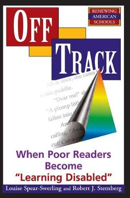 """Off Track: When Poor Readers Become """"""""Learning Disabled"""""""" (Paperback)"""