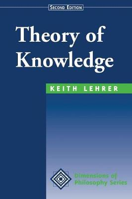Theory Of Knowledge: Second Edition (Paperback)
