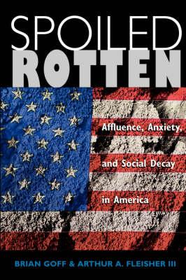 Spoiled Rotten (Paperback)