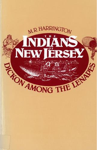 Indians of New Jersey: Dickon Among the Lenapes (Paperback)