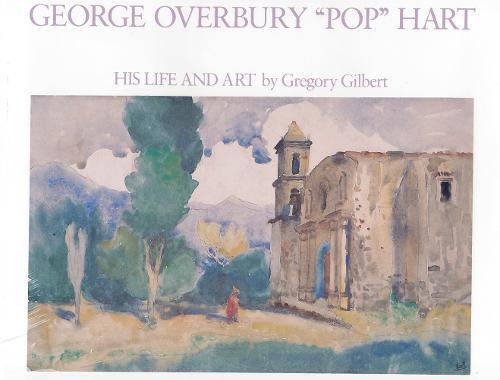 "George Overbury """"Pop"""" Hart: His Life and Art (Hardback)"