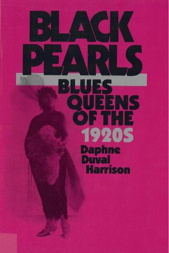 Black Pearls: Blues Queens of the 1920s (Paperback)
