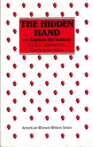 The Hidden Hand - American Women Writers (Paperback)