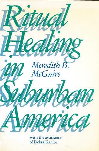 Ritual Healing in Suburban America (Paperback)