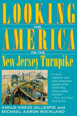 Looking for America on the New Jersey Turnpike (Paperback)