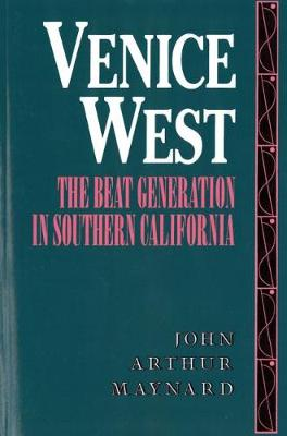 Venice West: The Beat Generation in Southern California (Paperback)