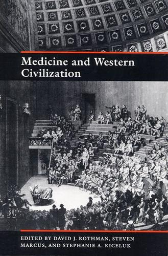 Medicine and Western Civilization (Paperback)