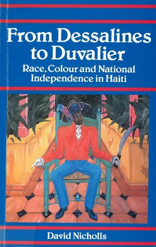 From Dessalines to Duvalier Race (Paperback)