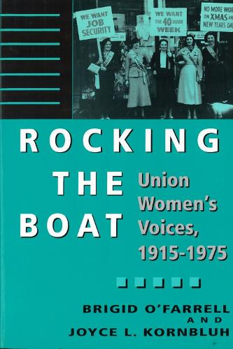 Rocking The Boat: Union Women's Voices, 1915-1975 (Paperback)
