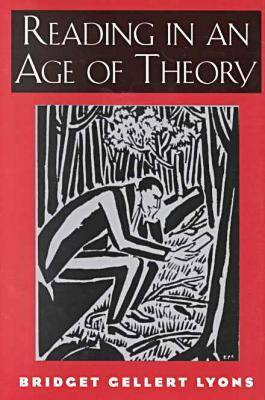 Reading in an Age of Theory (Hardback)