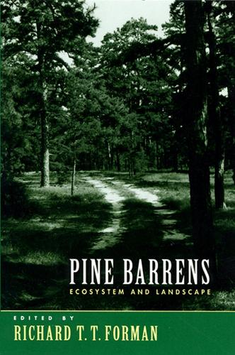 Pine Barrens: Ecosystem and Landscape (Paperback)