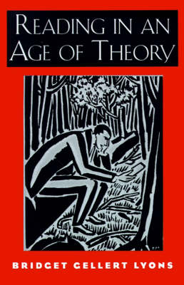 Reading in an Age of Theory (Paperback)