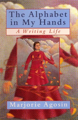 The Alphabet in My Hands: A Writing Life (Hardback)