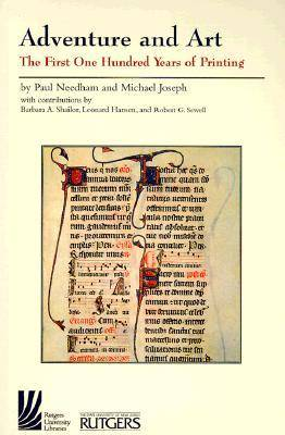 Adventure and Art: The First Hundred Years of Printing (Paperback)
