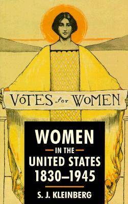 Women in the United States, 1830-1945 (Paperback)
