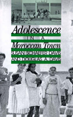 Adolescence In A Moroccan Town (Hardback)