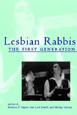 Lesbian Rabbis: The First Generation (Paperback)