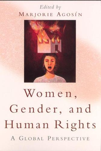 Women, Gender and Human Rights: A Global Perspective (Paperback)