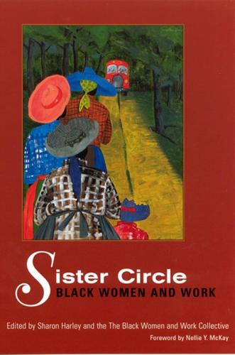 Sister Circle: Black Women and Work (Paperback)