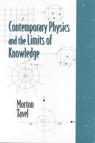 Contemporary Physics and the Limits of Knowledge (Paperback)