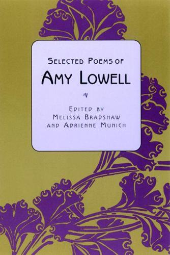 Selected Poems of Amy Lowell (Paperback)