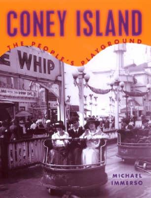 Coney Island: The People's Playground (Hardback)