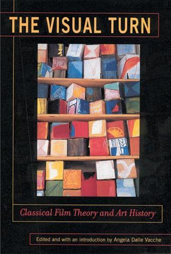 The Visual Turn: Classical Film Theory and Art History - Depth of Field Series (Paperback)