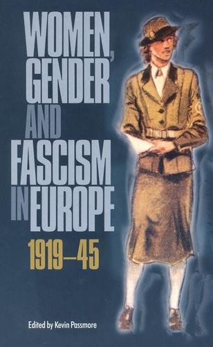 Women Gender & Fascism in Europe 1919-1945 (Paperback)