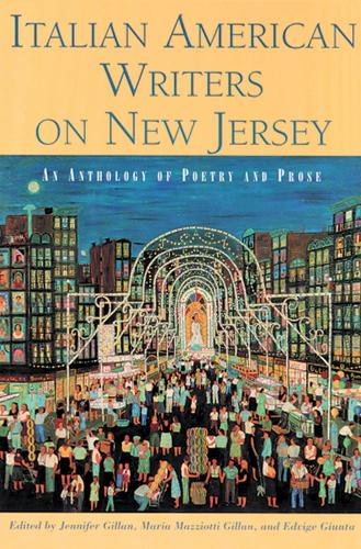 Italian American Writers on New Jersey: An Anthology of Poetry and Prose (Paperback)