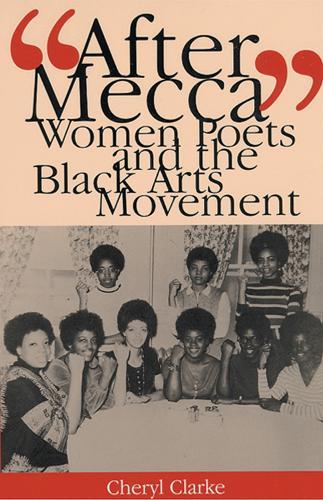 After Mecca: Women Poets and the Black Arts Movement (Paperback)