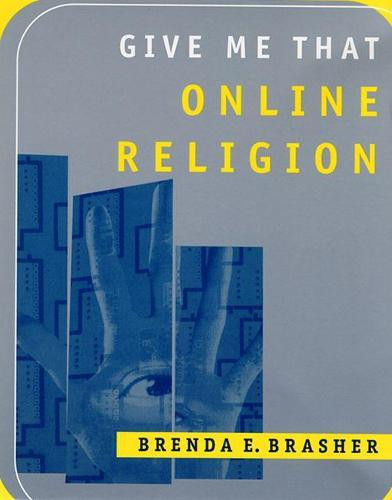 Give Me That Online Religion (Paperback)