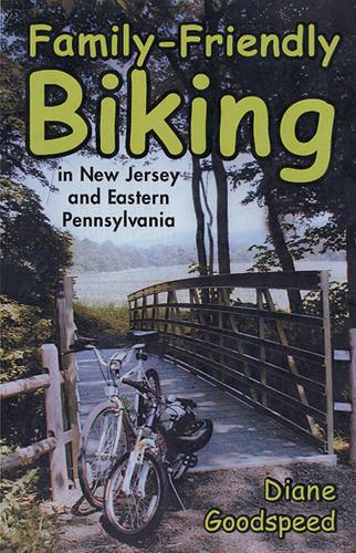 Family-friendly Biking in New Jersey and Eastern Pennsylvania (Hardback)