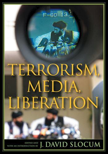 Terrorism, Media, Liberation - Depth of Field Series (Hardback)