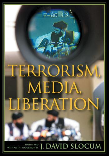 Terrorism, Media, Liberation - Depth of Field Series (Paperback)