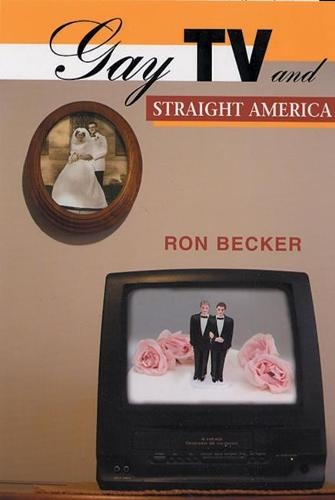 Gay TV and Straight America (Paperback)