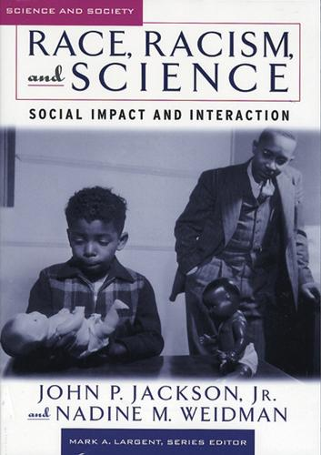 Race, Racism & Science: Social Impact and Interaction (Paperback)