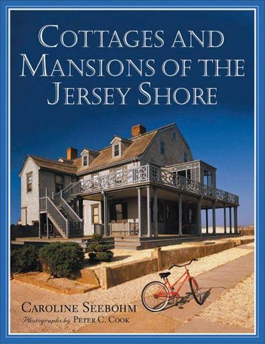 Cottages and Mansions of the Jersey Shore (Paperback)
