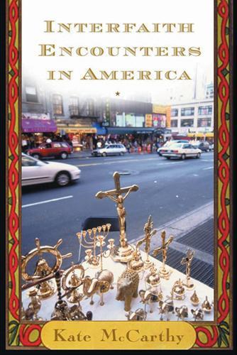 Interfaith Encounters in America (Hardback)