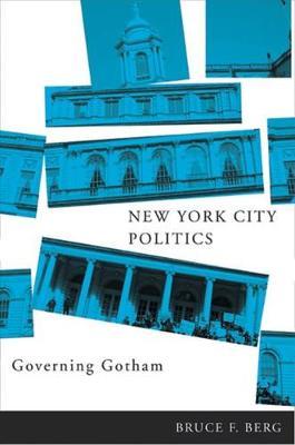 New York City Politics: Governing Gotham (Hardback)