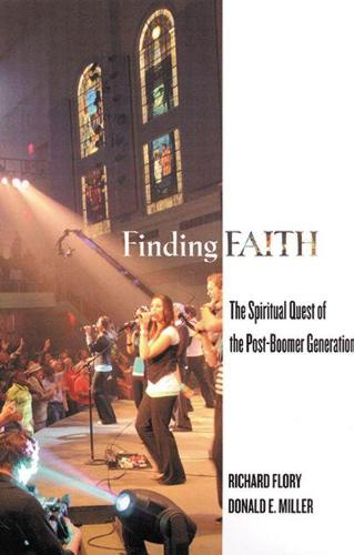 Finding Faith: The Spiritual Quest of the Post-boomer Generation (Paperback)