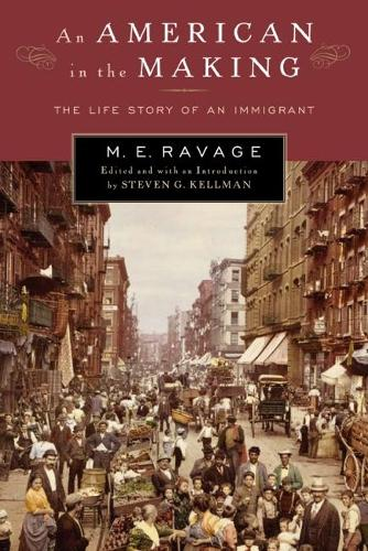 An American in the Making: The Life Story of an Immigrant - Multi-Ethnic Literatures of the Americas (MELA) (Paperback)