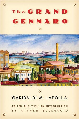 The Grand Gennaro - Multi-ethnic Literatures of the Americas (Paperback)