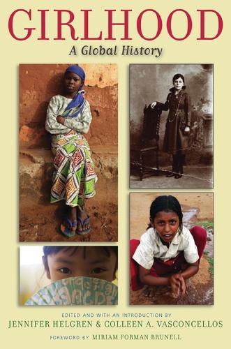 Girlhood: A Global History - Series in Childhood Studies (Paperback)