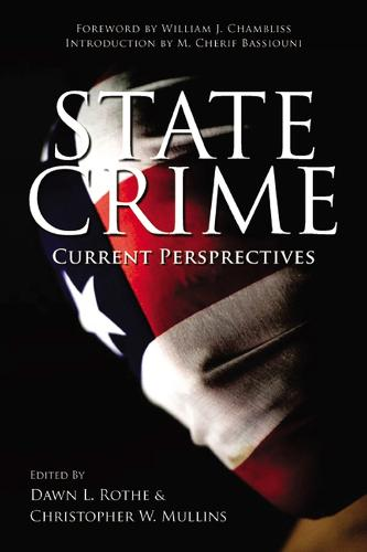 State Crime: Current Perspectives - Critical Issues in Crime and Society (Paperback)