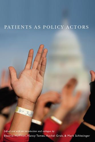 Patients as Policy Actors (Paperback)