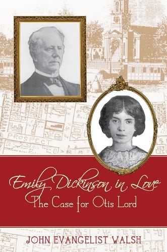 Emily Dickinson In Love: The Case for Otis Lord (Hardback)
