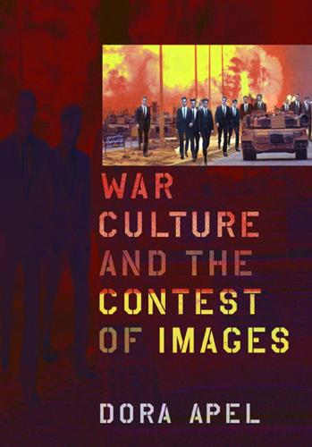 War Culture and the Contest of Images (Paperback)