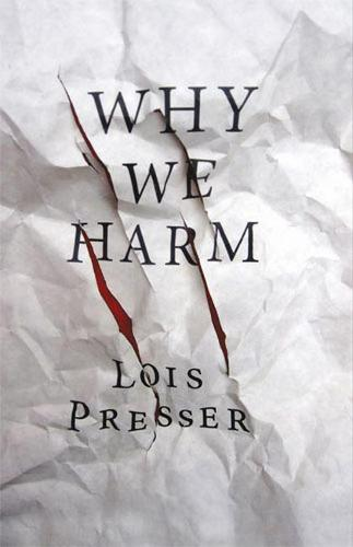 Why We Harm - Critical Issues in Crime and Society (Paperback)