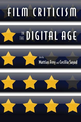 Film Criticism in the Digital Age (Hardback)